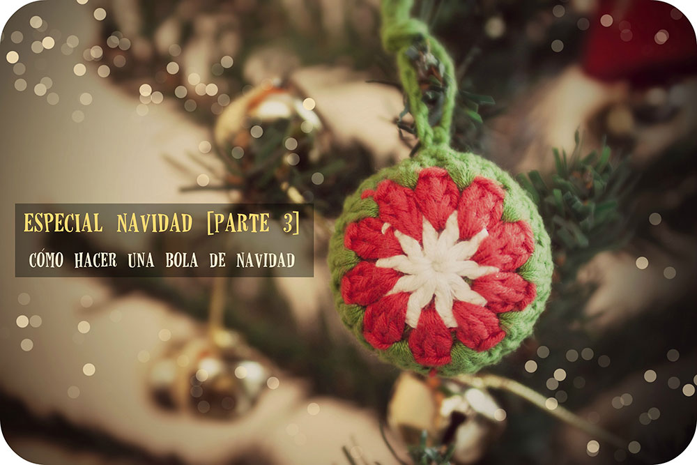 Cómo hacer una bola de ganchillo para el árbol de Navidad