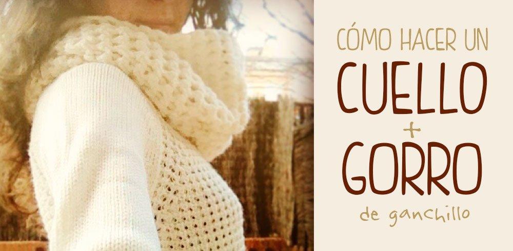 cuello-y-gorro-ganchillo-crochet