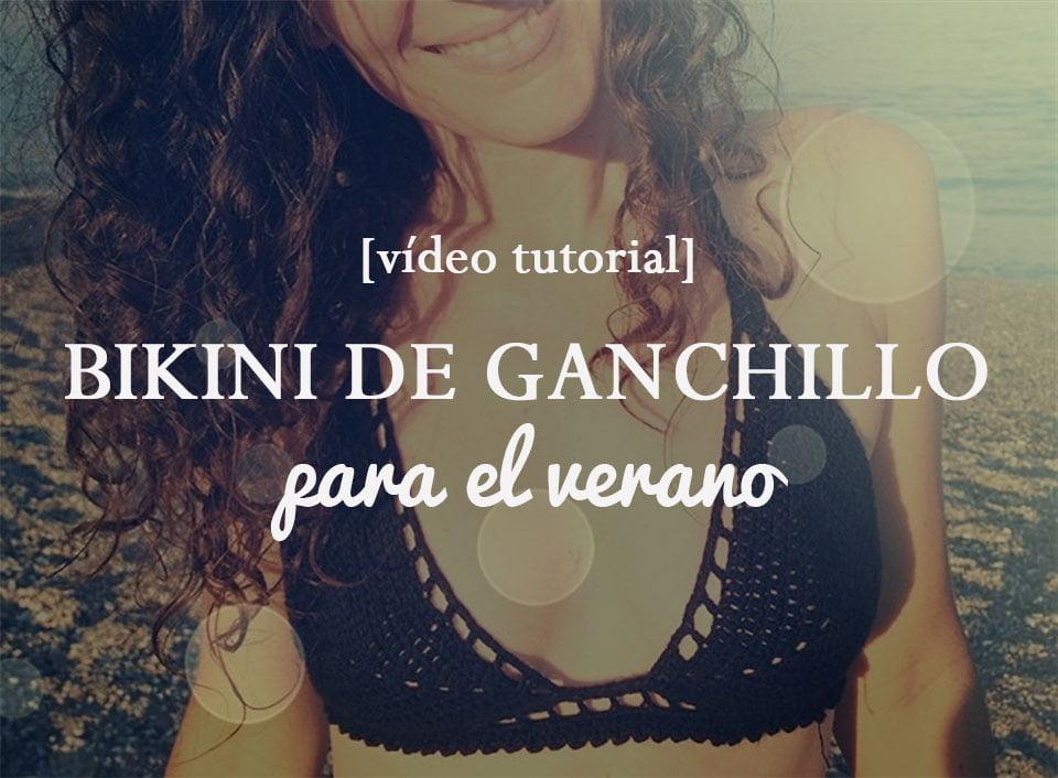 Vídeo tutorial: Cómo hacer un bikini de ganchillo para cualquier talla