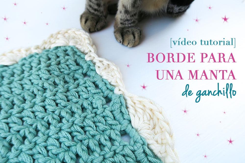 Borde para manta de ganchillo | crochet