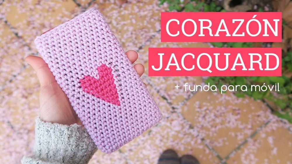 Cómo hacer un corazón jacquard o tapestry de ganchillo y una funda para el móvil