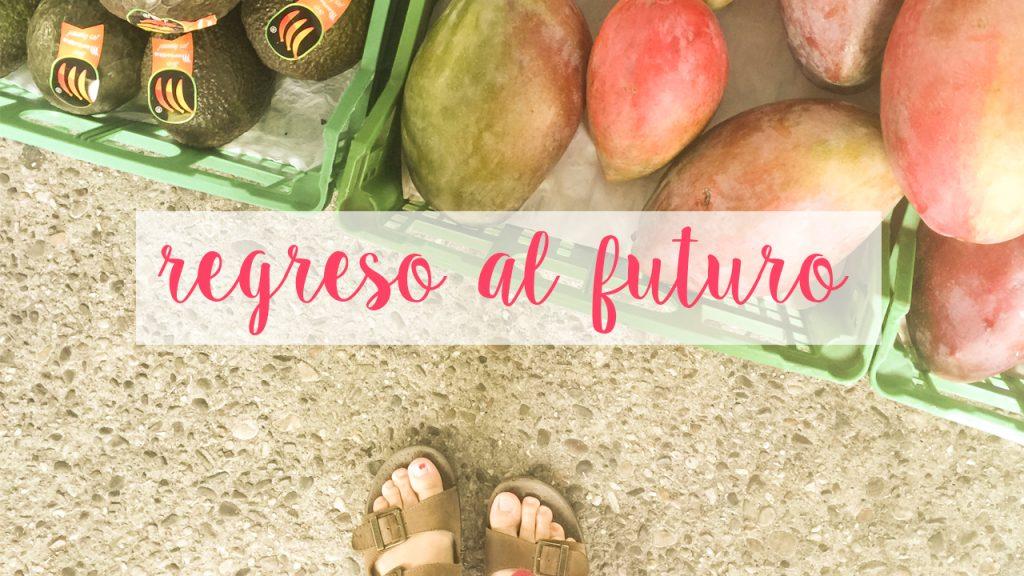 Regreso al futuro | VLOG
