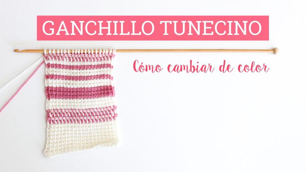 Cambiar de color en ganchillo tunecino