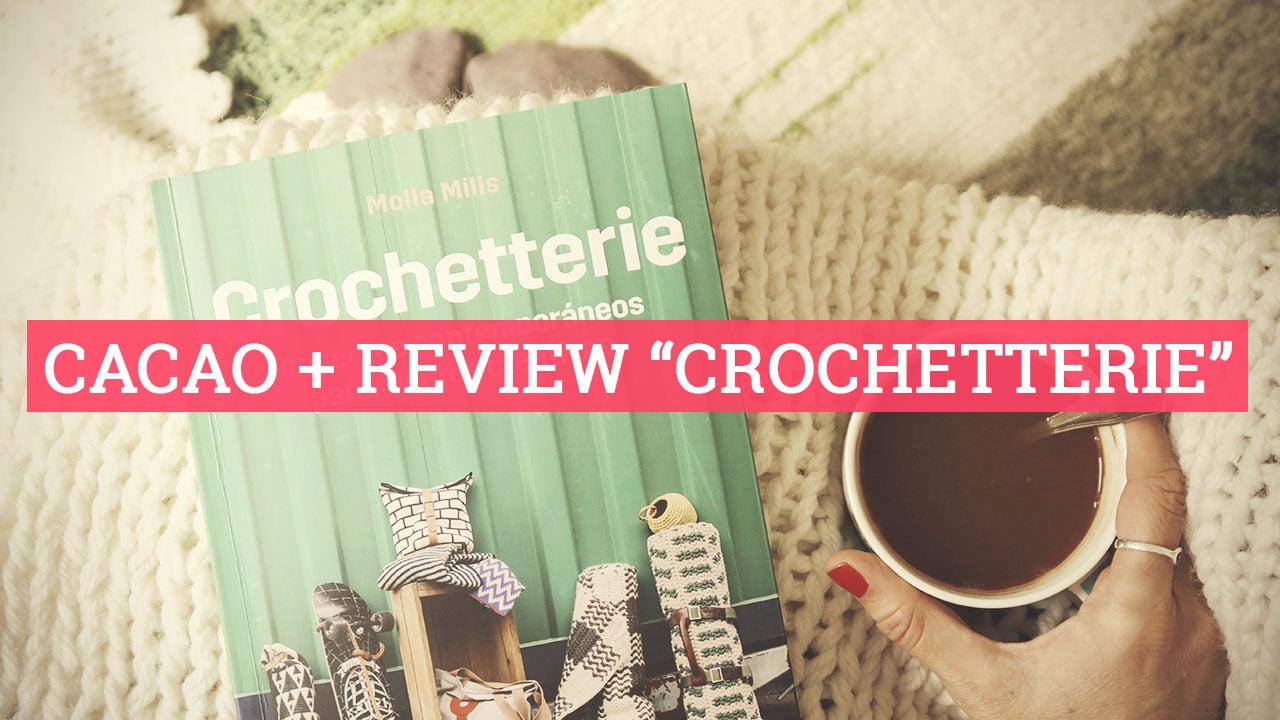 Review libro Crochetterie de Molla Mills
