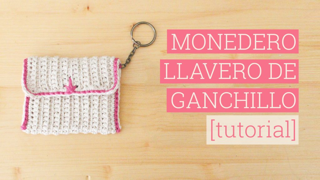 tutorial monedero llavero de ganchillo bluu